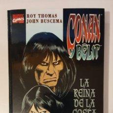 Cómics: CONAN Y BELIT - LA REINA DE LA COSTA NEGRA + COMIC CON LAS PORTADAS USA - LIBRO CARTONE (COMPLETA). Lote 225076590