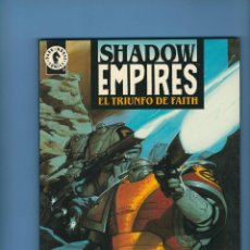 Cómics: SHADOW EMPIRES - EL TRIUNFO DE FAITH - CHRISTOPHER MOELLER. Lote 225863440
