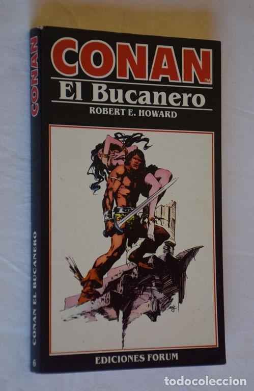 NOVELA CONAN Nº 6, EL BUCANERO - ROBERT E. HOWARD - ED FORUM 1983 (Tebeos y Comics - Forum - Conan)