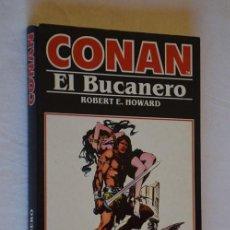 Cómics: NOVELA CONAN Nº 6, EL BUCANERO - ROBERT E. HOWARD - ED FORUM 1983. Lote 226261195