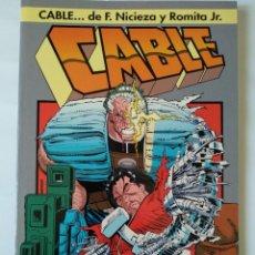Comics : CABLE: SANGRE Y METAL - FABIAN NICIEZA / JOHN ROMITA JR. Lote 226505031