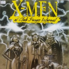 Cómics: X MEN EL CLUB FUEGO INFERNAL. Lote 226614230
