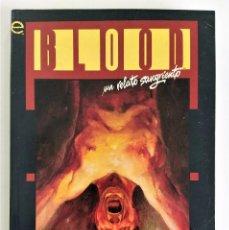 Cómics: BLOOD, UN RELATO SANGRIENTO (DEMATTEIS & KENT WILLIAMS) ~ EPIC / MARVEL / FORUM (1995). Lote 229446070