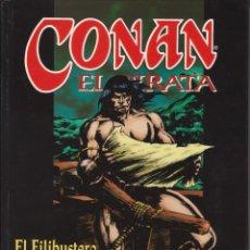 Cómics: CÓMIC LIBRO CONAN EL PIRATA 3 / EL FILIBUSTERO (THOMAS / BUSCEMA) ED. FORUM 240 PGS. TAPA DURA 1999. Lote 230099895