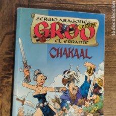 Cómics: GROO EL ERRADTE CHAKAAL. Lote 230226505