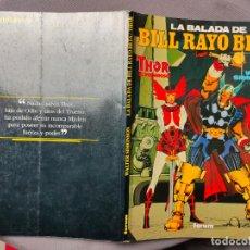 Cómics: LA BALADA DE BILL RAYO BETA / THOR - WALTER SIMONSON - 1992 EDITORIAL PLANETA DE AGOSTINI - GCH1. Lote 230392130