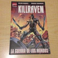 Cómics: KILLRAVEN. LA GUERRA DE LOS MUNDOS. ALAN DAVIS.. Lote 230915885