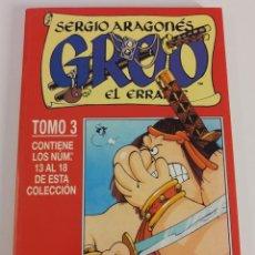 Cómics: GROO EL ERRANTE. SERGIO ARAGONES. NUMS. 13-14-15-16-17-18. RETAPADO TOMO 3. Lote 231650225