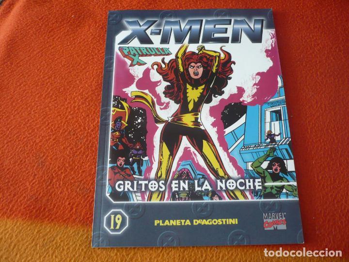 LA PATRULLA X COLECCIONABLE Nº 19 GRITOS EN LA NOCHE ( CLAREMONT ) ¡BUEN ESTADO! MARVEL FORUM X MEN (Tebeos y Comics - Forum - Patrulla X)
