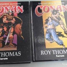 Cómics: X LOS MEJORES AUTORES DE CONAN. ROY THOMAS 1 Y 2 (FORUM). Lote 233856690