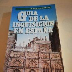 Cómics: GUIA DE LA INQUISICION EN ESPAÑA. JUAN G. ATIENZA. 1ª EDICION 1988.. Lote 235280715