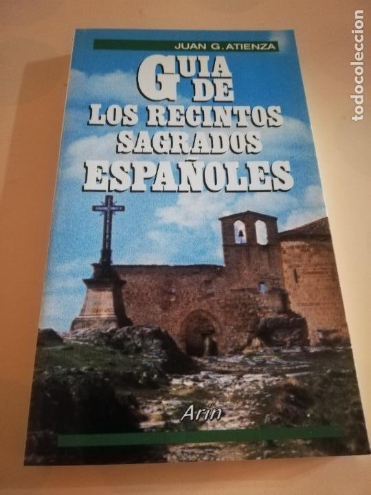GUIA DE LOS RECINTOS SAGRADOS ESPAÑOLES. JUAN G. ATIENZA. 1ª EDICION 1986. (Tebeos y Comics - Forum - Alpha Flight)
