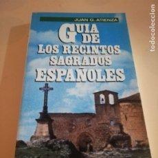 Cómics: GUIA DE LOS RECINTOS SAGRADOS ESPAÑOLES. JUAN G. ATIENZA. 1ª EDICION 1986.. Lote 235280955