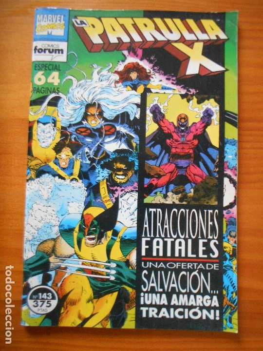 LA PATRULLA X Nº 143 - MARVEL - FORUM - LEER DESCRIPCION (7W) (Tebeos y Comics - Forum - Patrulla X)