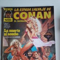 Cómics: LA ESPADA SALVAJE DE CONAN NUM 81. Lote 236763350