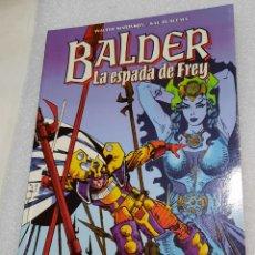 Fumetti: BALDER LA ESPADA DE FREY. Lote 239846550