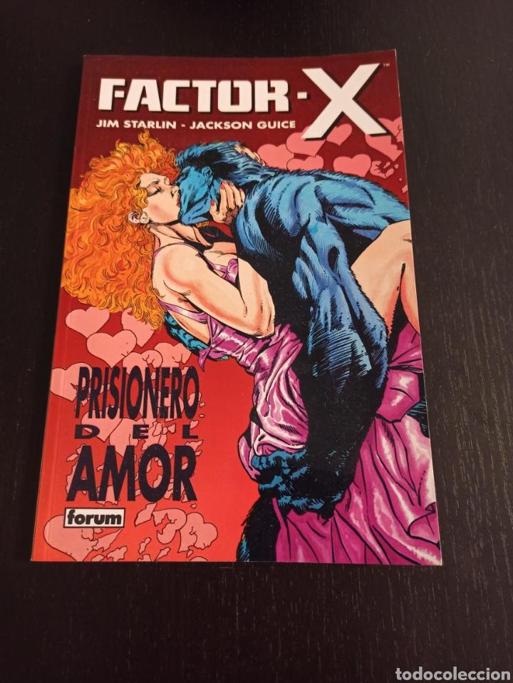 FACTOR-X. PRISIONERO DEL AMOR. JIM STARLIN. JACKSON GUICE. (Tebeos y Comics - Forum - Prestiges y Tomos)