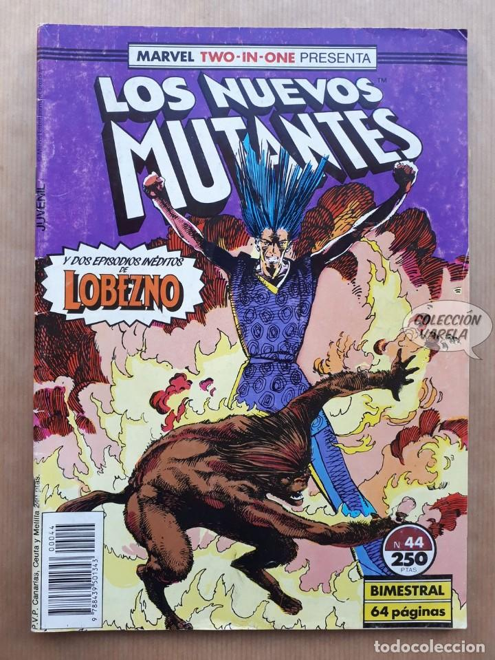 MARVEL TWO-IN-ONE LOS NUEVOS MUTANTES LOBEZNO - Nº 44 - FORUM (Tebeos y Comics - Forum - Nuevos Mutantes)