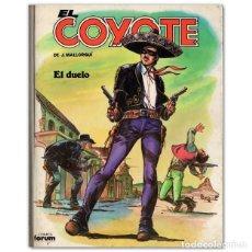 Cómics: EL COYOTE / EL DUELO. Lote 244628035