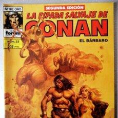 Cómics: LA ESPADA SALVAJE DE CONAN EL BARBARO Nº 33 - 2ª EDICIÓN - FORUM 1990 ''EXCELENTE ESTADO''. Lote 244745510