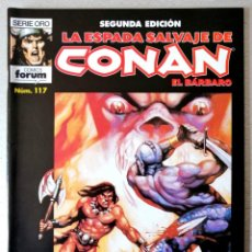 Cómics: LA ESPADA SALVAJE DE CONAN EL BARBARO Nº 117 - 2ª EDICIÓN - FORUM 2002 ''EXCELENTE ESTADO''. Lote 244753525