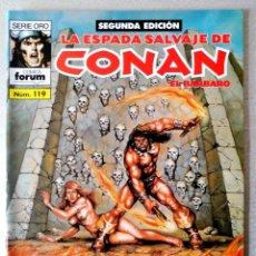 Cómics: LA ESPADA SALVAJE DE CONAN EL BARBARO Nº 119 - 2ª EDICIÓN - FORUM 2002 ''EXCELENTE ESTADO''. Lote 244753725