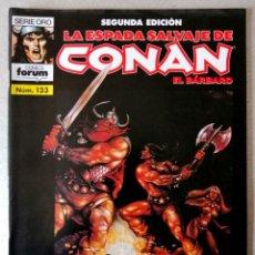 Cómics: LA ESPADA SALVAJE DE CONAN EL BARBARO Nº 133 - 2ª EDICIÓN - FORUM 2004 ''EXCELENTE ESTADO''. Lote 244760075