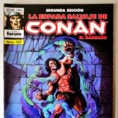 Cómics: LA ESPADA SALVAJE DE CONAN EL BARBARO Nº 137 - 2ª EDICIÓN - FORUM 2005 ''EXCELENTE ESTADO''. Lote 244760310