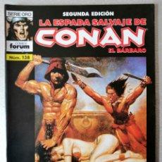 Cómics: LA ESPADA SALVAJE DE CONAN EL BARBARO Nº 138 - 2ª EDICIÓN - FORUM 2005 ''EXCELENTE ESTADO''. Lote 244760475
