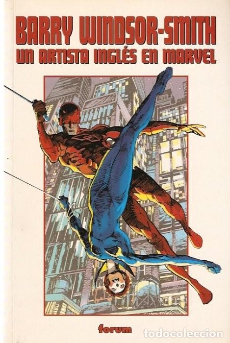 BARRY WINDSOR-SMITH: UN ARTISTA INGLÉS EN MARVEL (Tebeos y Comics - Forum - Prestiges y Tomos)