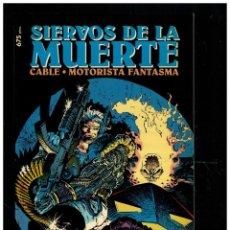 Comics : SIERVOS DE LA MUERTE. MOTORISTA FANTASMA - CABLE. FORUM. EXCELENTE.. Lote 251631845
