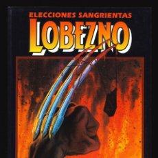 Cómics: NOVELAS GRÁFICAS MARVEL - FORUM / NÚMERO 9 (LOBEZNO. ELECCIONES SANGRIENTAS). Lote 251920665
