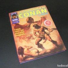 Cómics: SUPER CONAN Nº15 - SERIE ORO - 2ª EDICIÓN - LA ESPADA SALVAJE DE CONAN EL BÁRBARO.. Lote 252578000