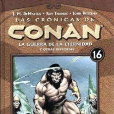 Fumetti: LAS CRÓNICAS DE CONAN, TOMOS. Nº 16, LA GUERRA DE LA ETERNIDAD. Lote 253559070