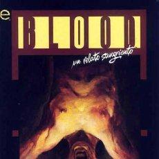 Comics : BLOOD. UN RELATO SANGRIENTO, DE JM DE MATTEIS Y KENT WILLIAMS. Lote 255411720