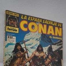 Cómics: RETAPADO LA ESPADA SALVAJE DE CONAN EL BARBARO NUMEROS 59, 60 Y 61, SERIE ORO, COMICS FORUM. Lote 260352475