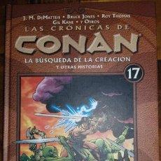 Cómics: LAS CRONICAS DE CONAN 17. LA BUSQUEDA DE LA CREACIÓN Y OTRAS HISTORIAS. RESERVADO GERMAN SIMARRO. Lote 262327270