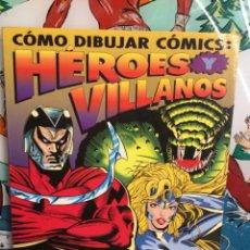 Cómics: COMO DIBUJAR COMIC - HÉROES Y VILLANOS (REF 75). Lote 265559629