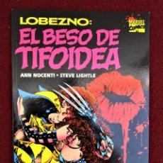 Comics : LOBEZNO EL BESO DE TIFOIDEA FORUM. TOMO ÚNICO. PERFECTO ESTADO. NUNCA LEÍDO.EN FUNDA ULTRA PRO. Lote 265564634