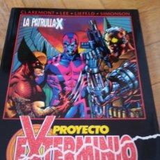 Cómics: LA PATRULLA-X. PROYECTO EXTERMINIO. Lote 266745328