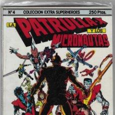 Comics: COLECCIÓN EXTRA SUPERHÉROES -- Nº 4 LA PATRULLA X Y LOS MICRONAUTAS. Lote 267439524