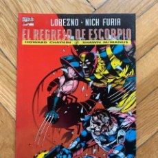 Cómics: LOBEZNO - NICK FURIA: EL REGRESO DE ESCORPIO. Lote 269742718