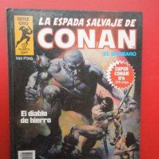 Cómics: LA ESPADA SALVAJE DE CONAN EL BARBARO Nº 6- EL DIABLO DE HIERRO -SERIE ORO -PLANETA 1982. Lote 269831283