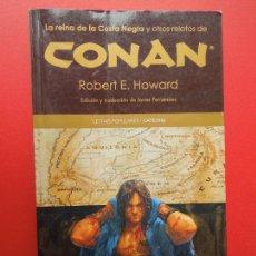 Cómics: CONAN : LA REINA DE LA COSTA NEGRA Y OTROS RELATOS - ROBERT E. HOWARD / CATEDRA 1ª EDICION 2012.. Lote 269837008