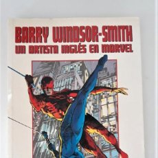 Cómics: BARRY WINDSOR-SMITH: UN ARTISTA INGLÉS EN MARVEL. Lote 269951818