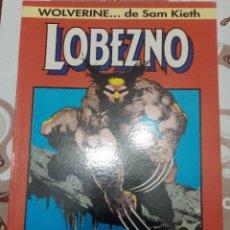 Cómics: LOBEZNO: SEDIENTO DE SANGRE: SAM KIETH: FORUM. Lote 270190698
