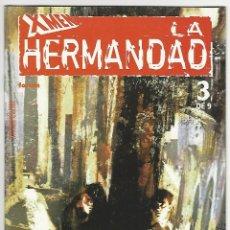 Cómics: PLANETA. FORUM. LA HERMANDAD. X MEN. 3. Lote 271311928