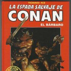 Cómics: FORUM. LA ESPADA SALVAJE DE CONAN. 45. EDICI�N COLECCIONISTAS.. Lote 271354773