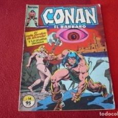 Cómics: CONAN EL BARBARO VOL. 1 Nº 14 ( ROY THOMAS CHAYKIN ) MARVEL FORUM. Lote 279402948