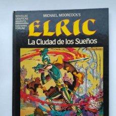 Comics: NOVELAS GRÁFICAS MARVEL 3: ELRIC: LA CIUDAD DE LOS SUEÑOS, 1984, FORUM. MICHAEL MOORCOK'S. TDKC114. Lote 284313543